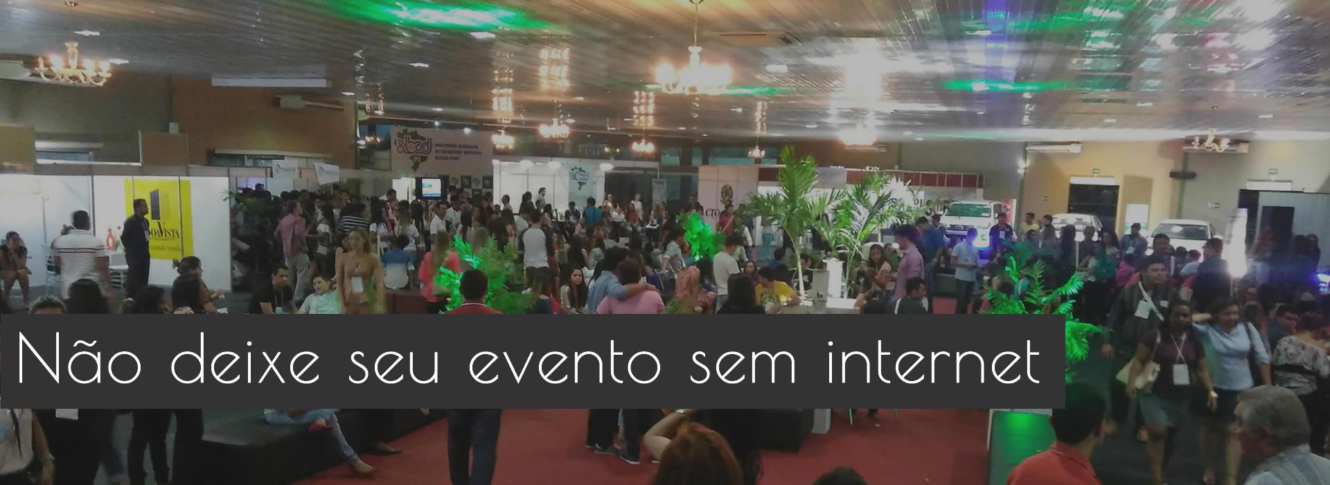 Internet para eventos em Tereesina